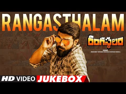 Rangasthalam Video Jukebox | Rangasthalam || Ram Charan, Samantha, Devi Sri Prasad