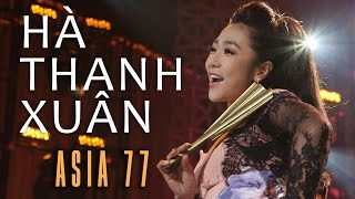 «ASIA 77» LK Tình Đẹp Xót Xa, Tình Đau - Hà Thanh Xuân