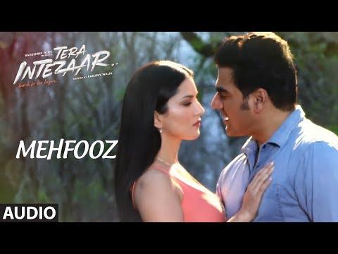 Mehfooz Full Audio Song   Tera Intezaar   Sunny Leone   Arbaaz Khan thumbnail