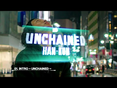 OCT.29 2020 | HAN-KUN - 『UNCHAINED』 Trailer