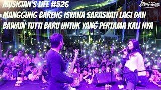 Musician 39 S Life 526 Manggung Bareng Isyana Sarasvati Bawain Tutti Baru Untuk Pertama Kali Nya