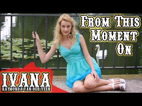 "Shania Twain - From This Moment On Cover & official music video by Ivana performing ""From This Moment On"" by Shania Twain from the album ""Come On Over"". Musi..."