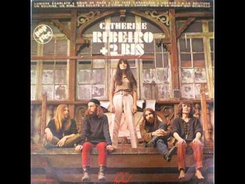 Catherine Ribeiro + 2 Bis - Les fées carabosses