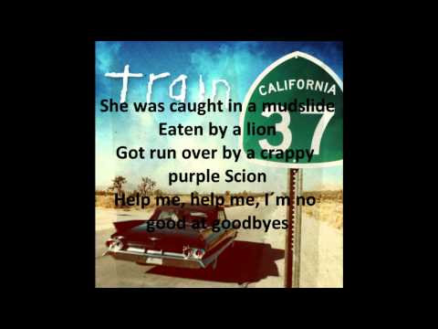 Train - 50 Ways To Say Goodbye (lyrics) (hq) video