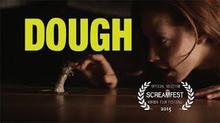 Dough   Scary Short Horror Film   Screamfest