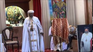Ethiopian Orthodox Church Sermon by  Abune Lukas - Hosanna