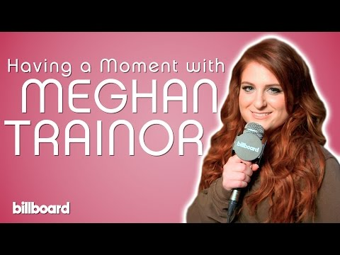 Meghan Trainor: Britney Spears, Snakes, & Reggae on Billboard's 'Having a Moment With...'