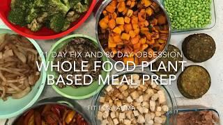 21 day fix and 80 day obsession whole food plant-based diet vegan beginner meal prep