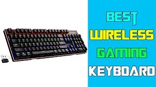 5 Best Wireless Gaming Keyboard | Best Product