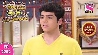 Taarak Mehta Ka Ooltah Chashmah - Full Episode 2282 - 30th August, 2019