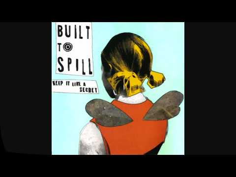 Built To Spill - The Weather