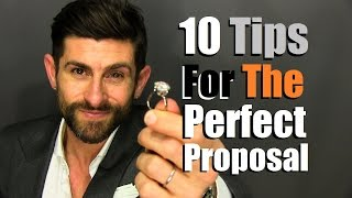 10 Tips For The Perfect Proposal | How To Pop The Question In Style