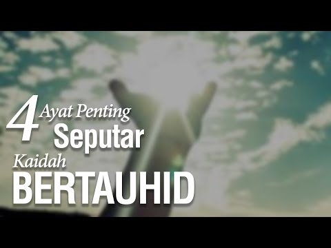 4 Ayat Penting Seputar Kaidah Bertauhid - Ustadz Abu Qatadah