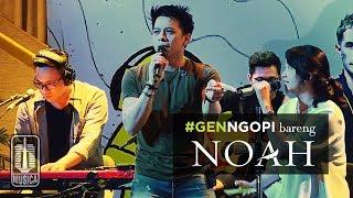 #GENNGOPI BARENG NOAH - FULL