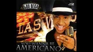 Lou Bega - You wanna be americano