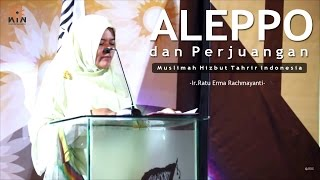 KIN 4 Jakarta | Aleppo dan Perjuangan Muslimah HTI | Ir. Ratu Erma Rachmayanti