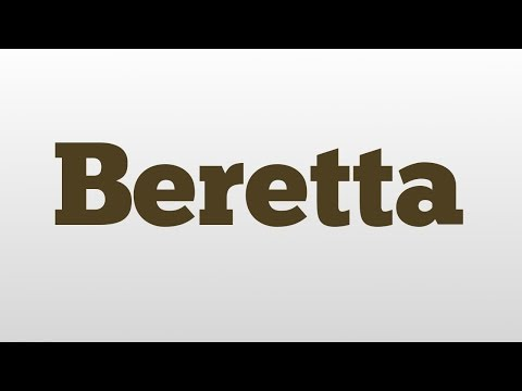 Beretta meaning and pronunciation
