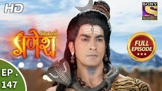 Vighnaharta Ganesh - Ep 147 - Full Episode - 16th March, 2018