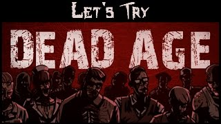 Let's Try Dead Age - (Zombie Survival RPG)
