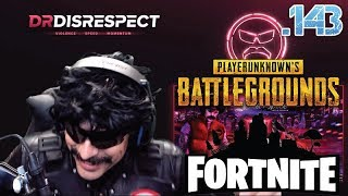 DR DISRESPECT -  FUNNY MOMENTS - EPISODE 143 (5/16/2018)