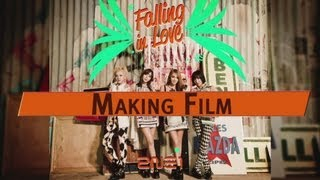Video clip 2NE1 - &#39FALLING IN LOVE&#39 M/V Making Film