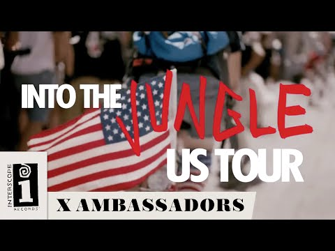 X Ambassadors & Jamie N Commons -