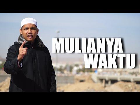 Mulianya Waktu - Ustadz Ruslan Zuardi LC