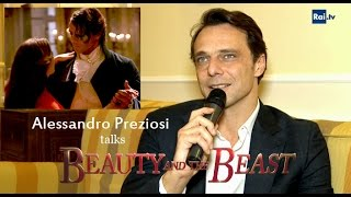 "Alessandro Preziosi talks ""Beauty and the Beast"""