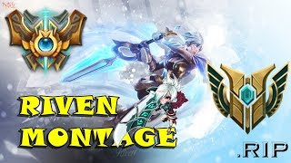 Riven Montage S8 Best Riven TR RIP