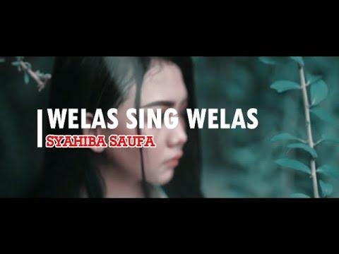 Download SYAHIBA SAUFA - WELAS SING WELAS Mp4 baru