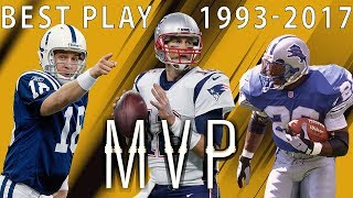 Best Play From Each of the Past 25 MVP Seasons | NFL Highlights