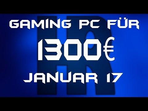 Gaming Pc für 1300€ Januar 2017 | PC günstig kaufen / Computer billig zusammenstellen