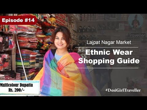 Lajpat Nagar Central Market | Famous Markets of Delhi | Shopping Guide For Girls
