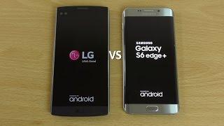 Samsung Galaxy S6 Edge+ VS LG V10 - Speed & Camera Test!