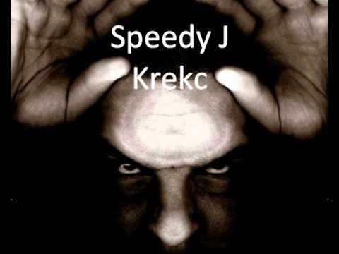 Speedy J Krekc