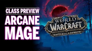 Is Arcane Mage Dead in Battle for Azeroth? [Class Preview]