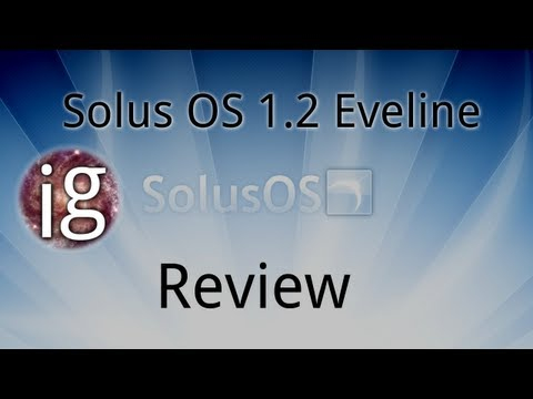 Solus OS 1.2 Review - Linux Distro R