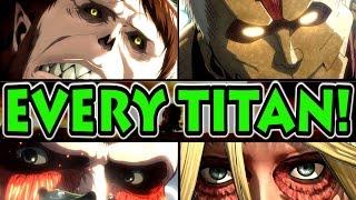 EVERY TITAN EXPLAINED! (Attack on Titan / Shingeki no Kyojin)