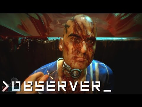 Observer Part 3 | PC Gameplay Walkthrough | Sci-Fi Horror Game Let's Play | Observer_