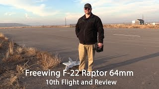 Freewing F-22 Raptor 10th Flight and Review