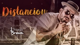 download musica Thiago Brava - Distanciou