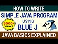 How To Write A Simple Java Program Using BlueJ