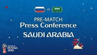 FIFA World Cup™ 2018: Russia - Saudi Arabia: Saudi Arabia Pre-Match Press Conference