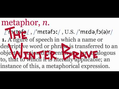 The Winter Brave - Metaphors