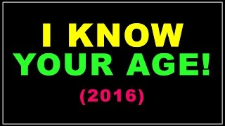 Crazy Math Trick: I will guess Your Age! (OLD 2016 version)