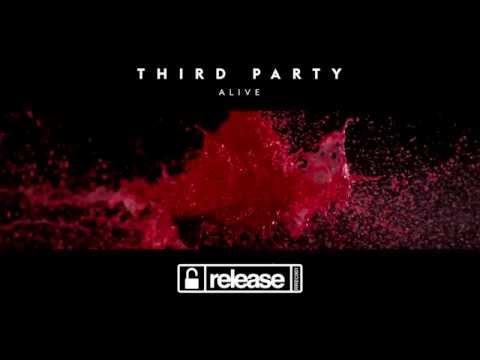 Third Party - Alive (Out Now)