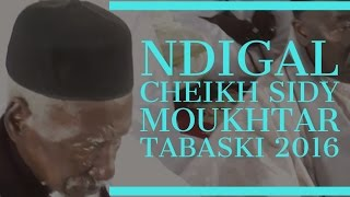 Tabaski 2016 | Ndigal Cheikh Sidy Moukhtar Mbacke