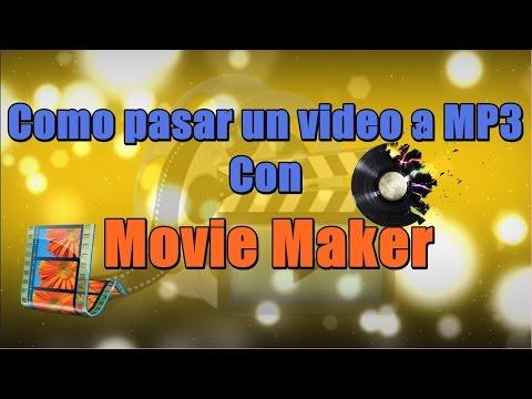 Como pasar un video a MP3 con Movie Maker ( En español) | Ya la cagaste