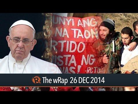 Pope Christmas message, PH communists, Jordan pilot | The wRap