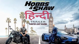 Fast & Furious | HOBBS & SHAW | HINDI TRAILER |  Dubster Lohit Sharma